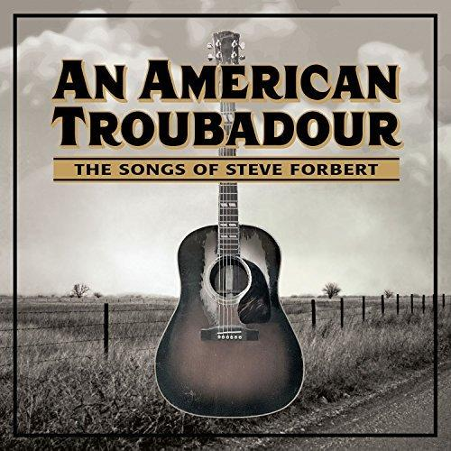 Various Artists / An American Troubador - The Songs of Steve Forbert / Blue Rose