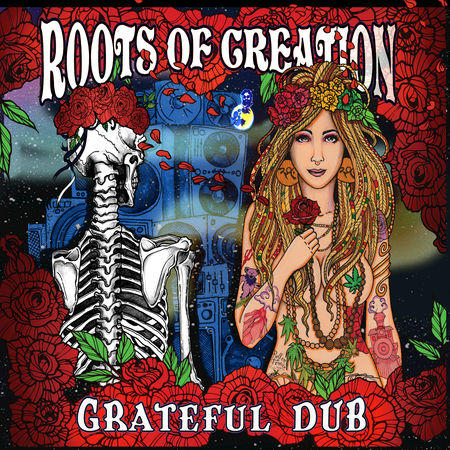 Roots of Creation / Grateful Dub / Bomb Shelter