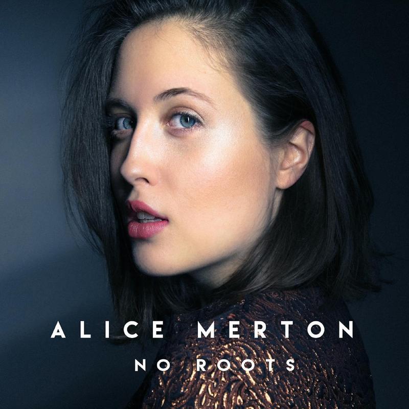 Alice Merton / No Roots / Mom+Pop-Silver Plane Records