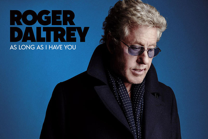 Roger Daltry / As Long As I Have You / Republic