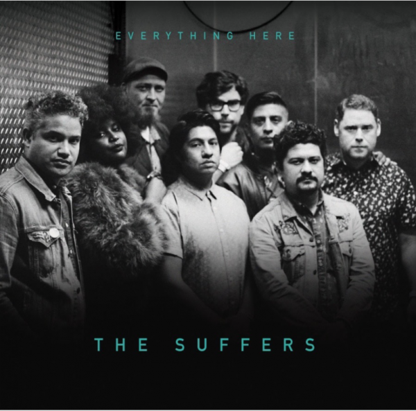 The Suffers / Everything Here / Shanachie