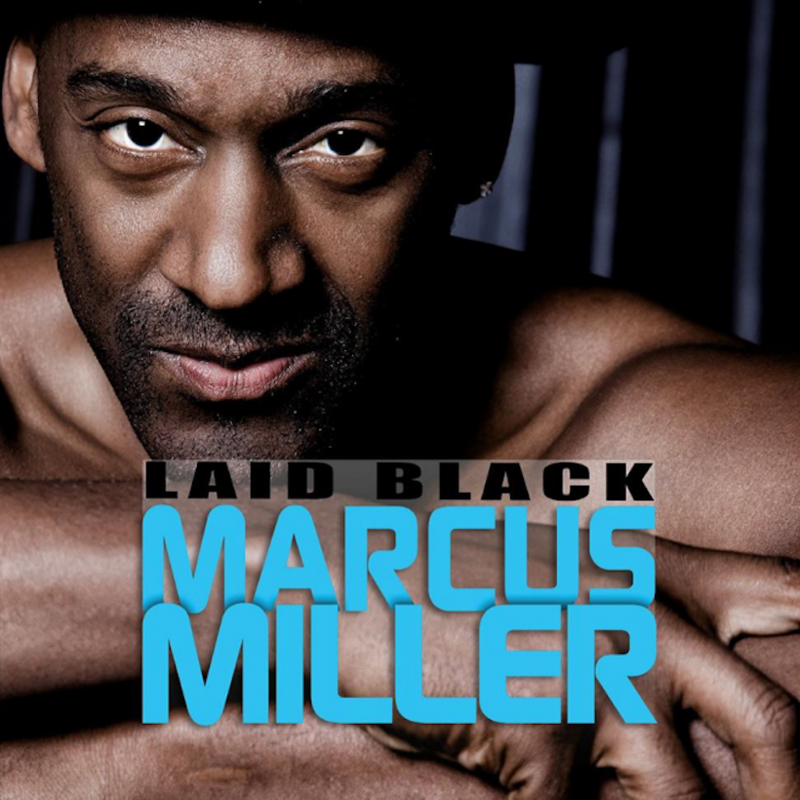 Marcus Miller / Laid Black / Blue Note