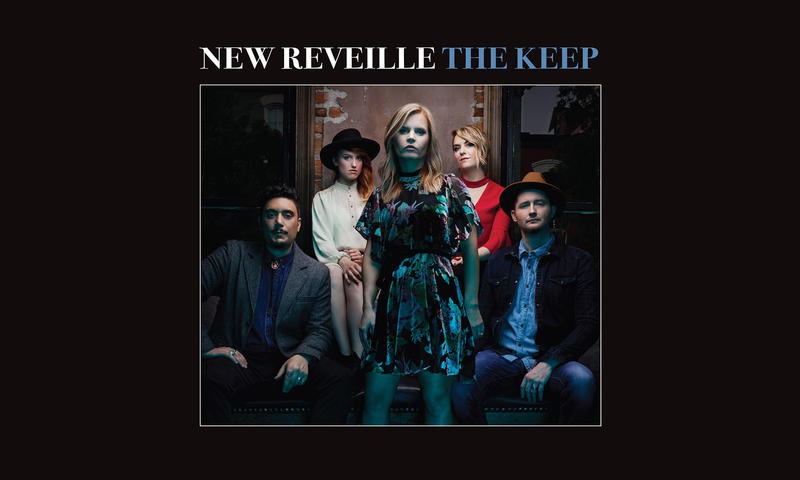 New Reveille / The Keep / Loud & Proud