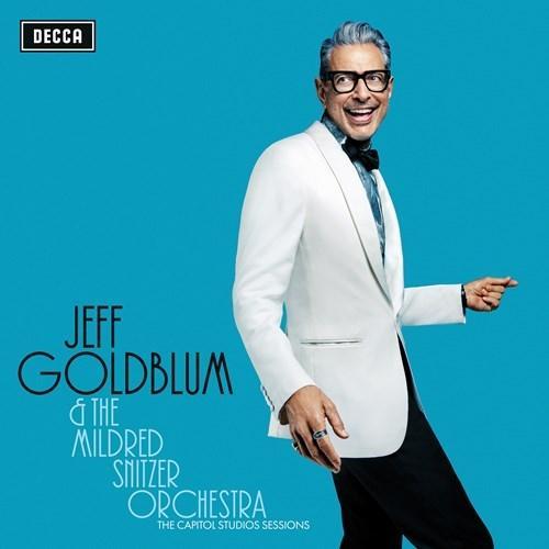 Jeff Goldblum & The Mildred Snitzer Orchestra / The Capitol Studios Sessions / Deccas