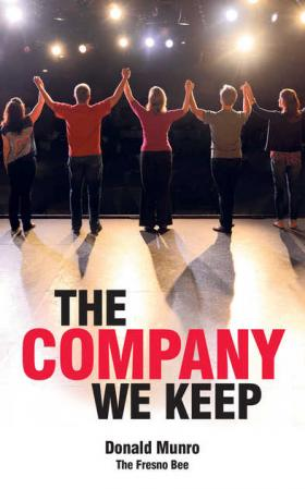 The Company we keep details the past 40 years of acting under the Fresno based group The Good Company Players.