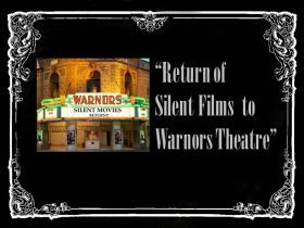 Return of Silent Films to Warnors Theatre