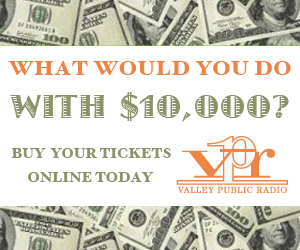 Valley Public Radio&#039;s 2012 Opportunity Drawing