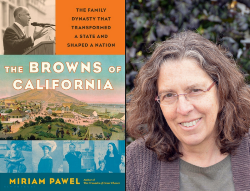 Miriam Pawel is the author of The Browns of California The Family Dynasty that Transformed a State and Helped Shape a Nation