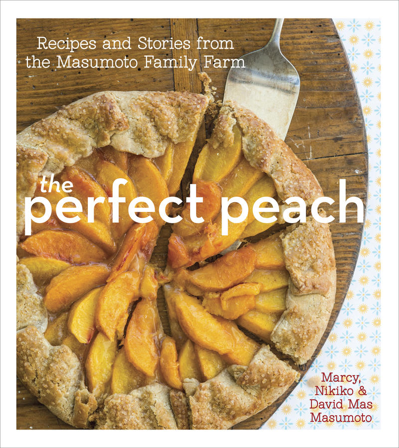 "The new book ""The Perfect Peach"" by the Masumoto family"