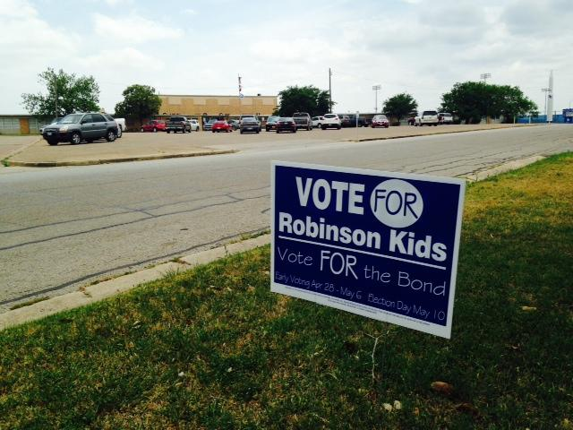 A sign supporting the Robinson ISD bond issue. The election takes place Saturday, May 10th.
