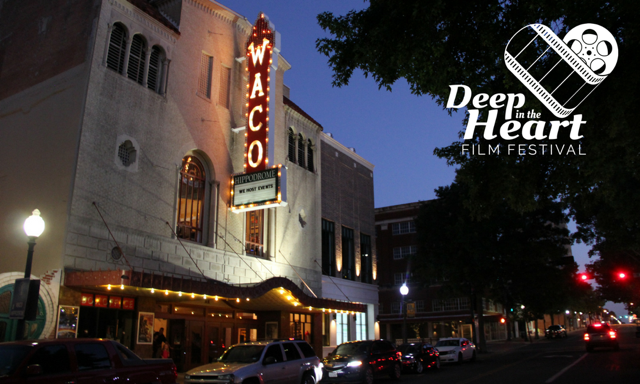 The film festival will take place at the historic Waco Hippodrome