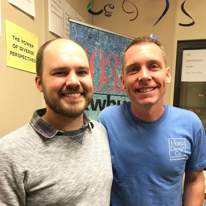 Austin Meek with Clint Harp in the KWBU studio.