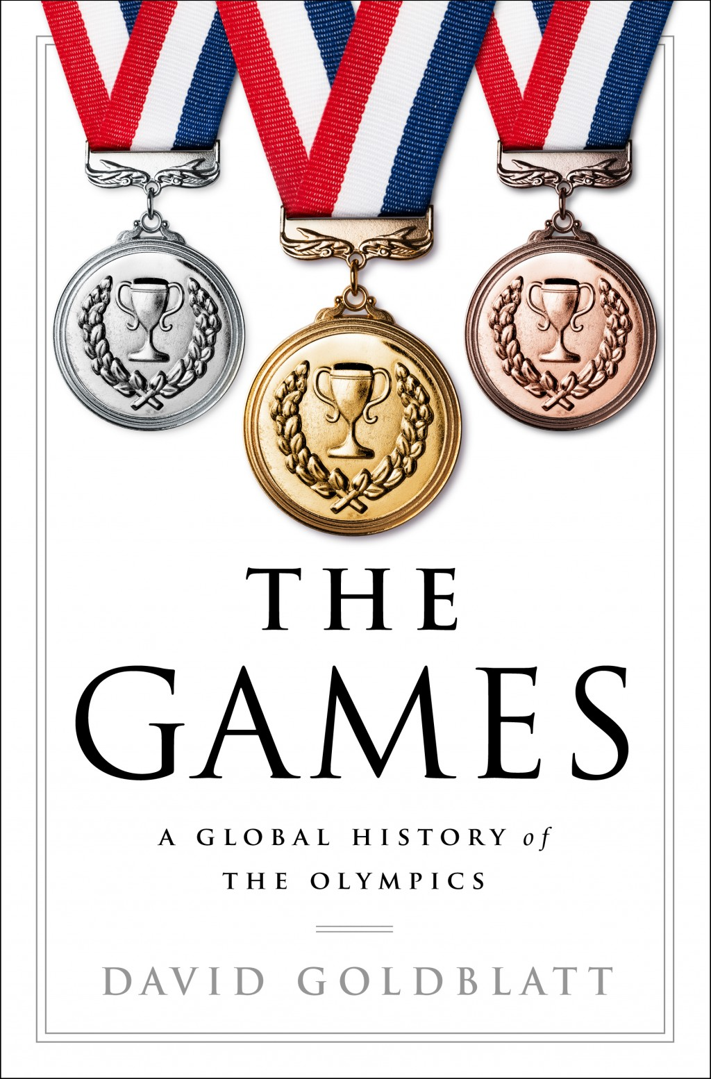 The Games: A Global History of the Olympics\