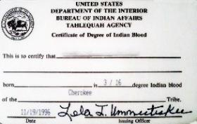 The Bureau of Indian Affairs still issues certificates that show an individual's blood quantum.