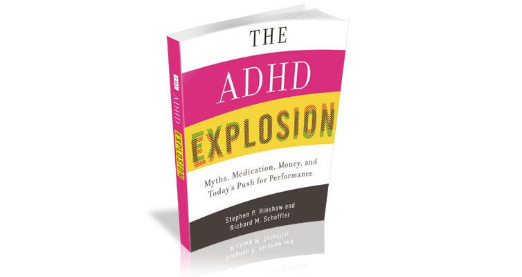 The Adhd Explosion Myths Medication >> Adhd Explosion Myths Medication Money And Today S Push For