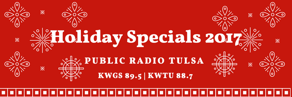 Holiday Specials 2017 On KWGS Public Radio 895