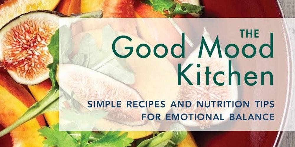 The good mood kitchen simple recipes and nutrition tips for aired on thursday september 21st forumfinder Image collections