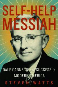 Book cover of Steven Watt's biography on Dale Carnegie.