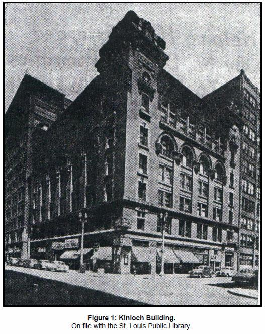 The Kinloch Building in St. Louis, originally built by the Kinloch Telephone Company. The building on the site now is the Farm and Home building at 1001 Locust St.