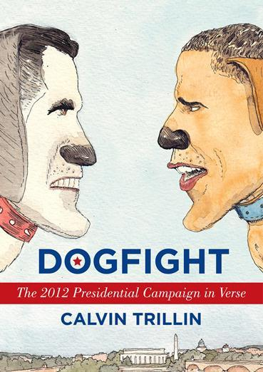 "Book Cover ""Dog Fight: The 2012 Presidential Campaign in Verse"""