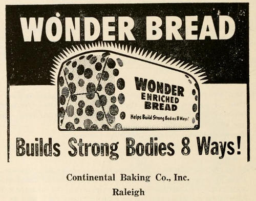 A 1956 ad for Wonder Bread from a North Carolina State Fair premium list. Hostess is near a sale of the Wonder Bread brand following the company's shutdown.