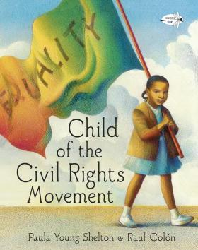 In 'Child of the Civil Rights Movement,' Shelton recalls witnessing history being made by activists and action members at her dining room table.