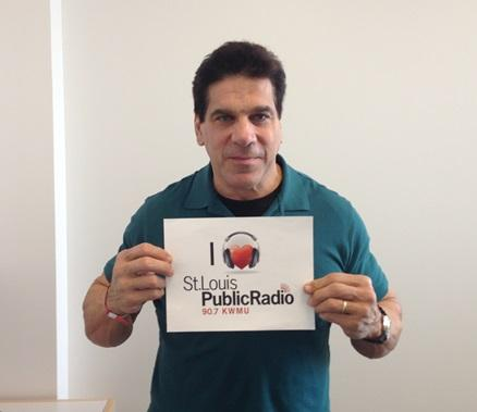 Lou Ferrigno loves St. Louis Public Radio