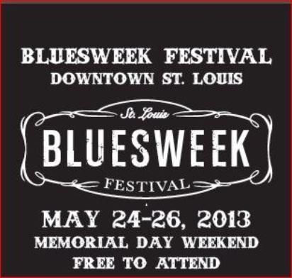 St. Louis Bluesweek Festival 2013