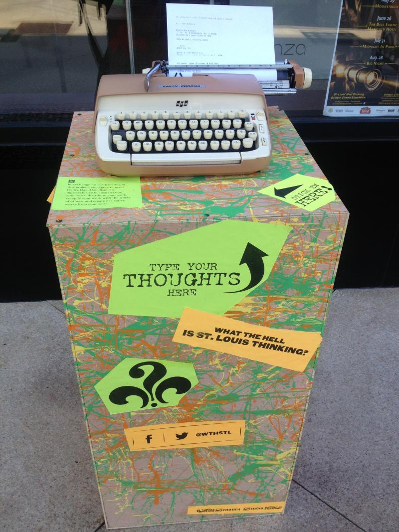 A typewriter for the projects sits in the Central West End. Passers-by are encouraged to anonymously share their thoughts.