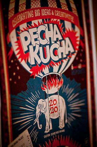 "2011 Poster for PechaKucha, a night of conversation about design. Pecha Kucha is a Japanese version of ""chit-chat."""