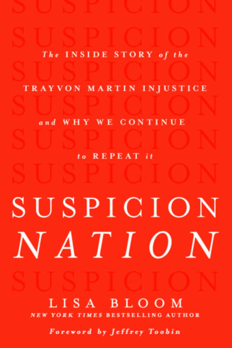 """Suspicion Nation"" by Lisa Bloom"