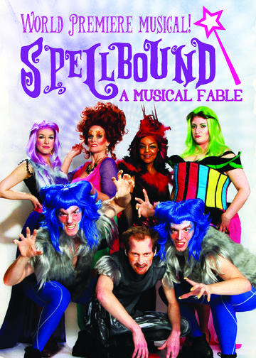 Spellbound! A Musical Fable premieres at the Stray Dog Theatre August 6.
