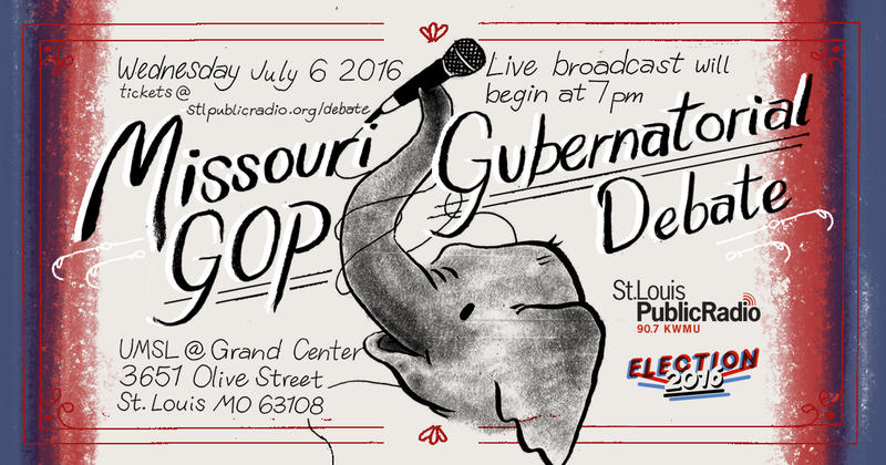Join St. Louis Public Radio on July 6 for a live broadcast debate between Missouri GOP gubernatorial candidates.