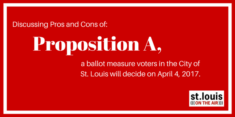 Ahead of the April 4 elections in the City of St. Louis and St. Louis County, St. Louis on the Air will host several pro/con discussions about ballot measures with a proponent and opponent of the measure at hand.