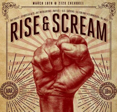 The Rise & Scream poster gives the date and depicts a closed fist raised in the air.