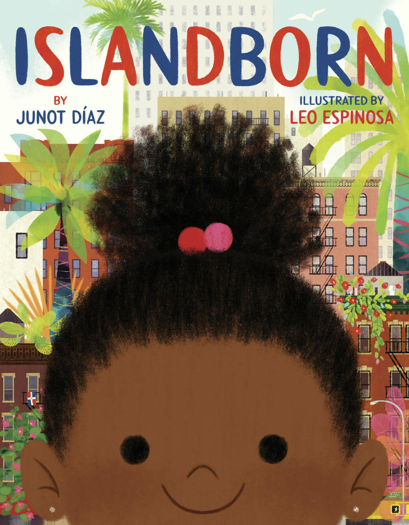 "In ""Islandborn,"" Junot Diaz writes for immigrant children."