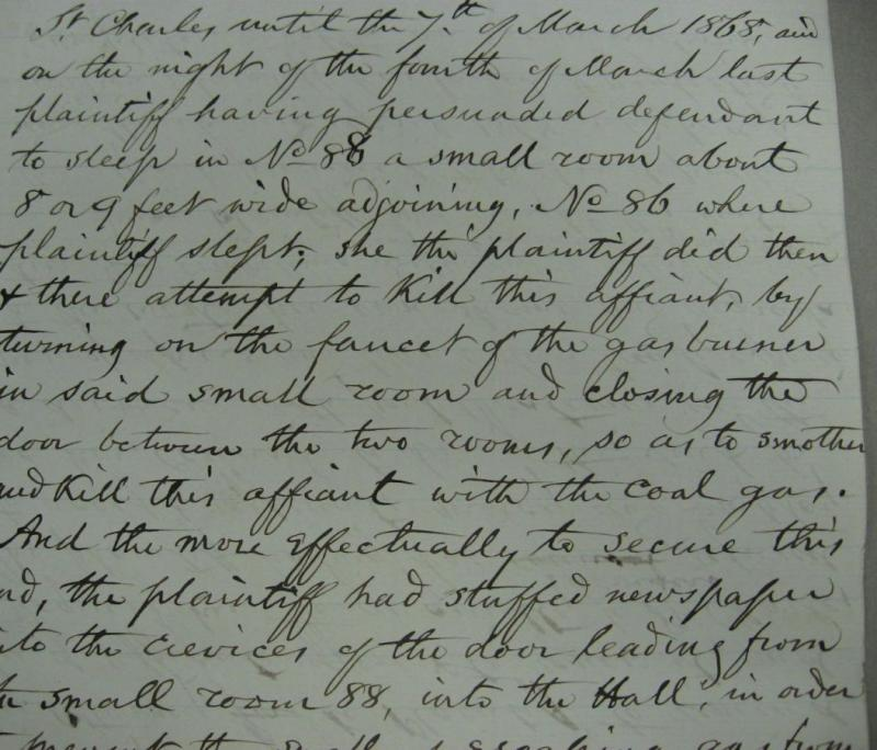 This document from an 1868 divorce case includes allegations that Johanna Hill, the wife of St. Louis attorney Britton Hill, tried to kill her husband by turning on the gas in his hotel room as he slept. (photo: Michael Everman, Missouri State Archives)