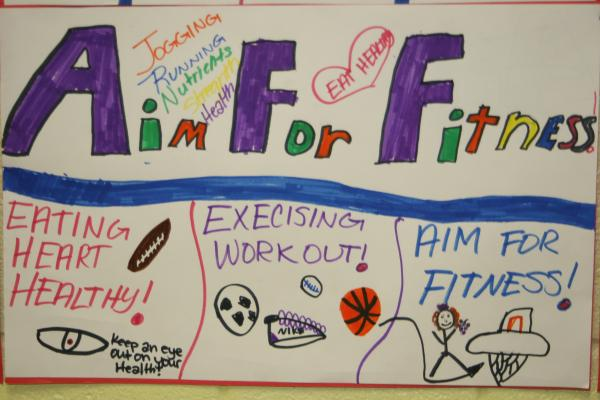 An AIM for Fitness poster made by students in the fifth grade at Hickey Elementary School.
