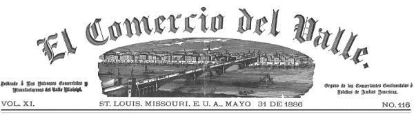 The masthead of El Comercio del Valle, the region's first bi-lingual business paper. The St. Louis Media Foundation announced on May 26 it had acquired nine issues of the paper from a private collector.
