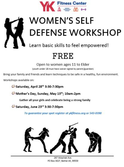 The Yukon Kuskokwim Fitness Center plans to start its first free women's self-defense classes on April 28th.