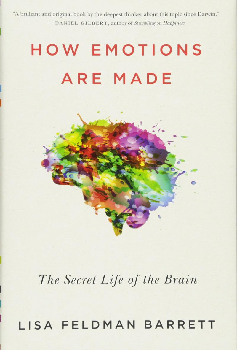 "Lisa Feldman Barrett, ""How Emotions are Made: The Secret Life of the Brain,"" offered during Consider This, pledge of $150 or more"