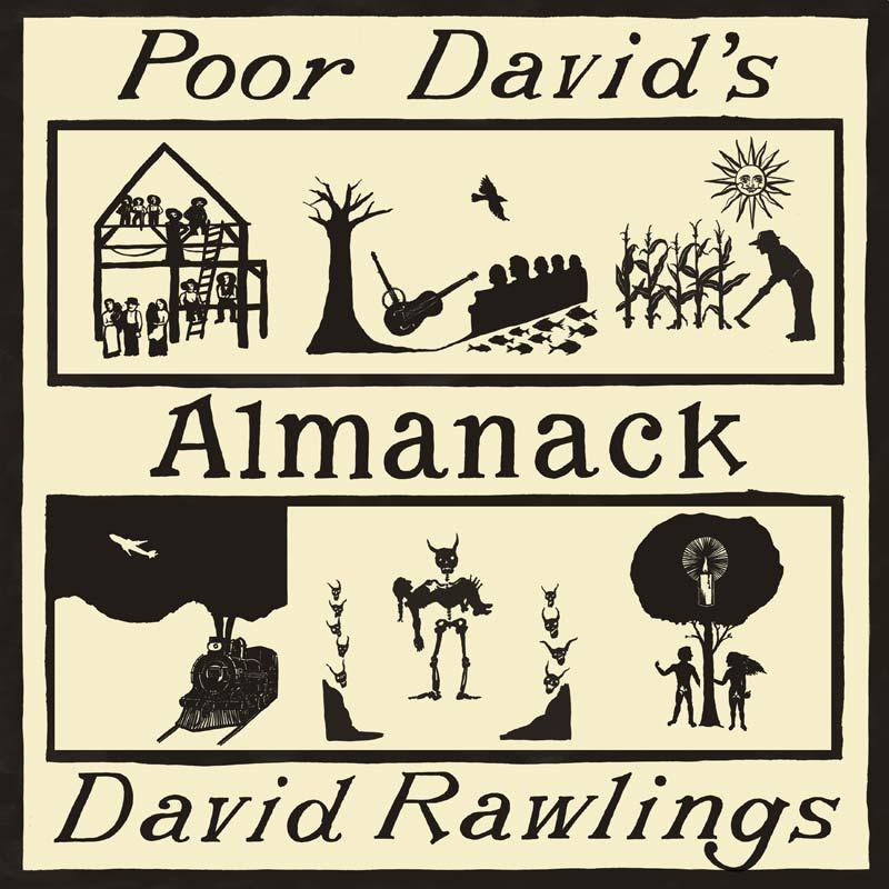 "David Rawlings, ""Poor David's Almanac"" (Americana), pledge of $100 or more"