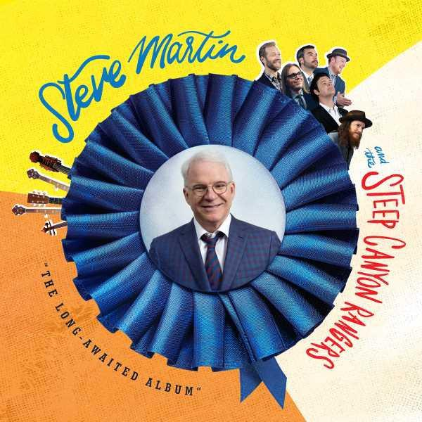 "Steve Martin & The Steep Canyon Rangers, ""The Long Awaited Album"" (Bluegrass), pledge of $100 or more"