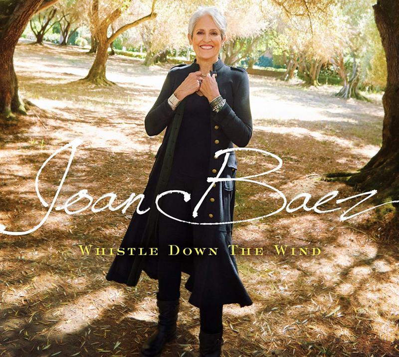 Joan Baez, Whistle Down the Wind, 2018 ($100 Donation)