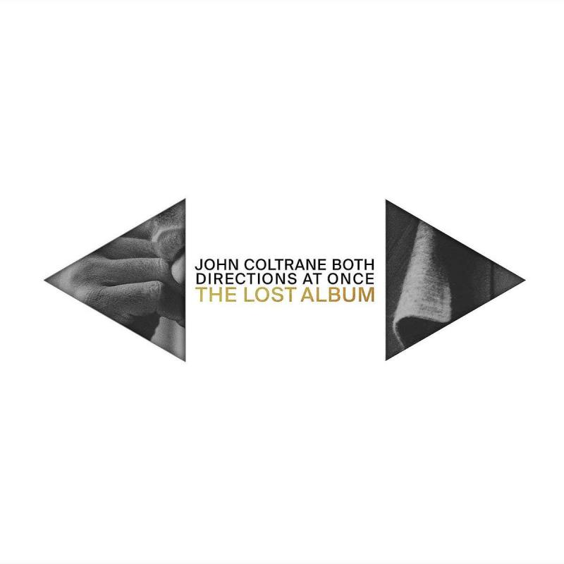 John Coltrane, Both Directions at Once, 2018, 2CD ($120 Donation)