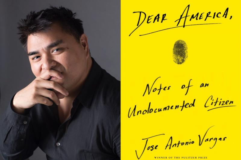 Jose Antonio Vargas, Dear America: Notes of an Undocumented Citizen, Winner of the Pulitzer Prize, 2018 ($150 Donation)