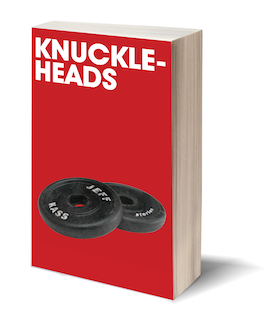 """Knuckleheads"" by Jeff Kass"