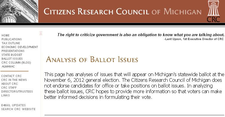 The Citizens Research Council has been analyzing the six ballot proposals facing Michigan voters.