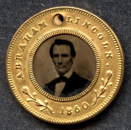 Lincoln Campaign Button, 1860.