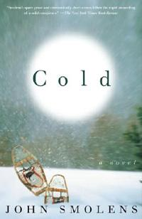 """Cold"" by John Smolens is one of Taylor's three recommended winter reads"
